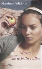 Marta che aspetta Massimo Polidoro