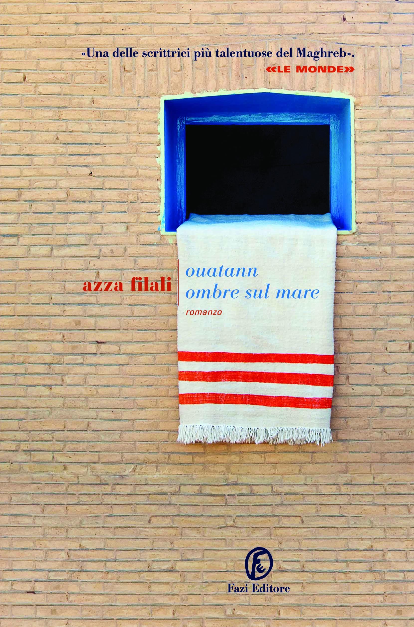 Ouatann Ombre sul mare, Azza Filali, traduzione di Maurizio Ferrara, Fazi