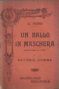 Un ballo in maschera di Guseppe Verdi su libretto