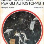 Douglas Adams creatore della Guida galattica per gli autostoppisti Urania
