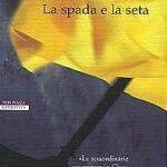 La spada e la seta, Mark Salzman, traduzione di Michele Riva, Neri Pozza